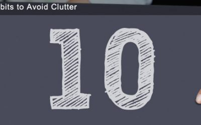 Ten Habits to Avoid Clutter