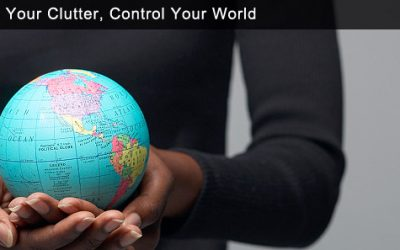 Control Your Clutter, Control Your World