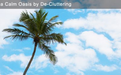 Create a Calm Oasis by De-Cluttering