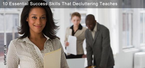 10 Essential Success Skills De-Cluttering Teaches