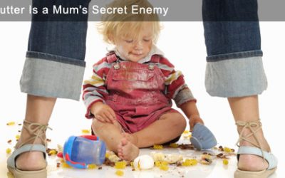 Why Clutter Is a Mum's Secret Enemy