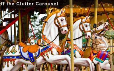 Step Off the Clutter Carousel
