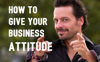 How to Give Your Business Attitude